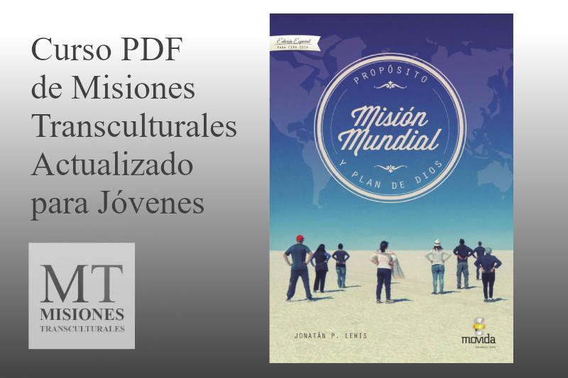 Libro Mision Mundial Proposito y Plan de Dios PDF - Misiones Transculturales