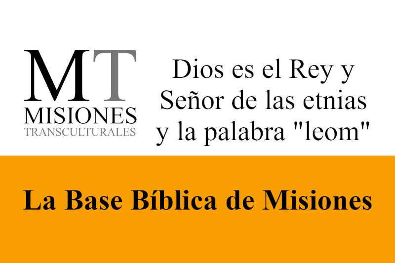 Misiones Transculturales - Base Bíblica de Misiones 07