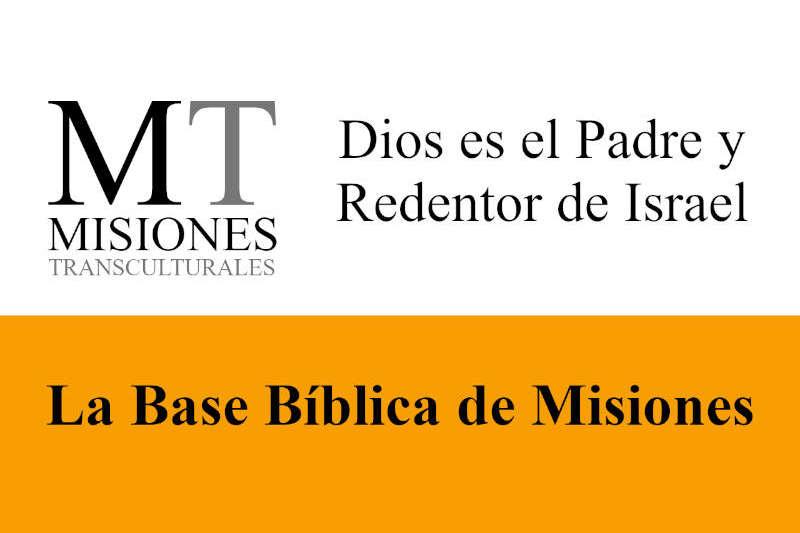 Misiones Transculturales - Base Bíblica de Misiones 08