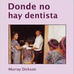 Donde-No-Hay-Dentista-Misiones-Transculturales